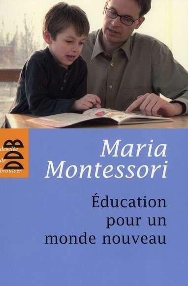 education-pour-un-monde-nouveau-maria-montessori