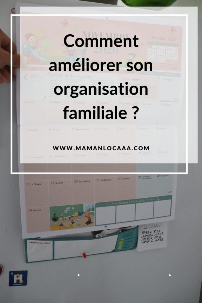comment-ameliorer-son-organisation-familiale