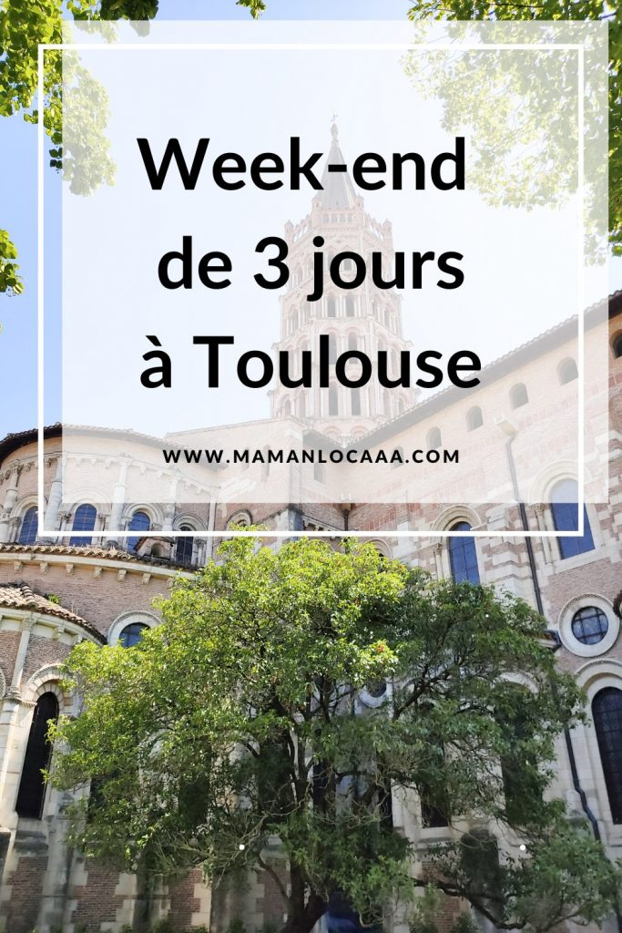 week-end-3-jours-toulouse